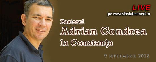 Duminica, 9 septembrie 2012, pastorul Adrian Condrea la Constanta